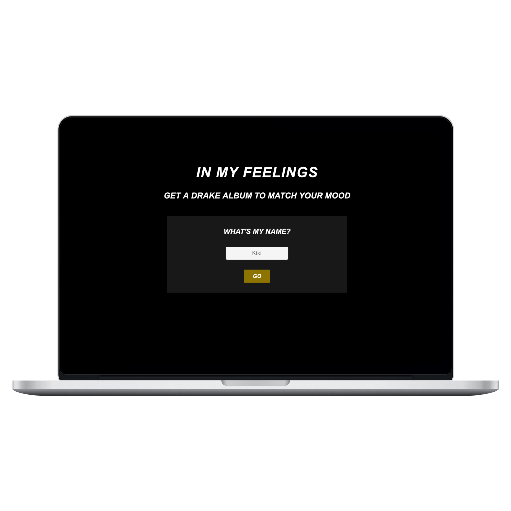 Mockup of In My Feelings on 15 inch Macbook Pro